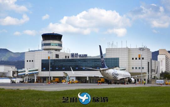 韩国蔚山机场 韩国蔚山机场接机送机